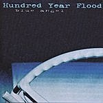 Hundred Year Flood Blue Angel