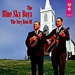 The Blue Sky Boys The Very Best Of