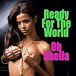 Ready For The World Oh Sheila (Re-Recorded / Remastered Versions)