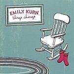 Emily Kurn Things Change