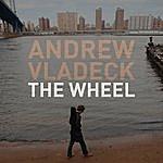 Andrew Vladeck The Wheel