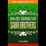 The Sabri Brothers Greatest Qawwali's Of Sabri Brothers