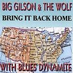 Big Gilson Bring It Back Home