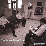 Jason Raso Groovespeak