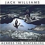 Jack Williams Across The Winterline