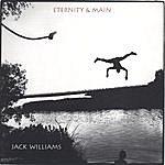 Jack Williams Eternity & Main