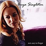 Anya Singleton Not Easy To Forget