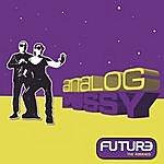 Analog P*ssy Future - The Remixes
