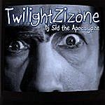 Dj Sid-The Apocalypze Twilight Zizone