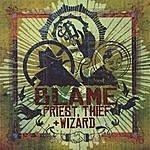 Blame One Priest, Thief & Wizard
