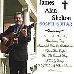 James Alan Shelton Gospel Guitar