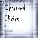 James Combs Charmed Elixirs