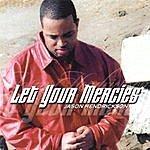 Jason Hendrickson Let Your Mercies