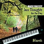Mark Massey Jazz Thoughts For The Day - March