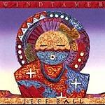 Jeff Ball Windtamer