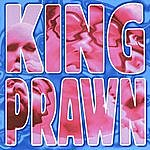 King Prawn First Offence