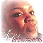 April Cason A Little Bit Of This And A Lil' Bit Of That