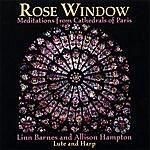 Linn Barnes & Allison Hampton Rose Window