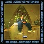 Big Mello Southside Story