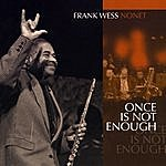 Frank Wess Once Is Not Enough