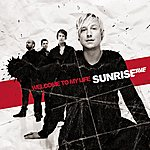 Sunrise Avenue Welcome To My Life (2-Track Maxi-Single)