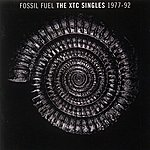 XTC Fossil Fuel: The Xtc Singles Collection 1977 - 1992
