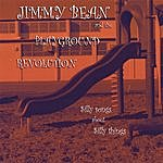 Jimmy Bean & The Playground Revolution Silly Songs About Silly Things