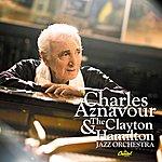 Charles Aznavour Charles Aznavour & The Clayton Hamilton Jazz Orchestra