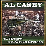 Al Casey The Return Of The Green Gretsch