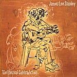 James Lee Stanley The Eternal Contradiction