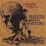 Captain Bogg & Salty Prelude To Mutiny
