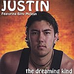 Justin The Dreaming Kind