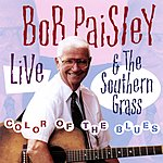 Bob Paisley & The Southern Grass Color Of The Blues
