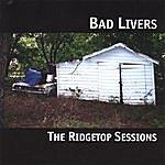 Bad Livers The Ridgetop Sessions