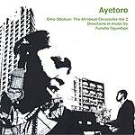 Ayetoro Omo Obokun: The Afrobeat Chronicles Vol 2