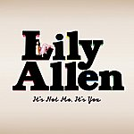 Lily Allen It's Not Me, It's You (Special Edition)