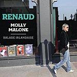 Renaud Molly Malone - Balade Irlandaise (Version Deluxe)