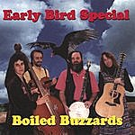 The Boiled Buzzards Early Bird Special