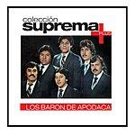 Los Barón De Apodaca Coleccion Suprema Plus- Los Baron De Apodaca