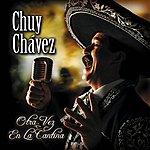 Chuy Chavez Otra Vez En La Cantina