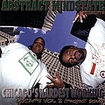 Abstract Mindstate Chicago's Hardest Working Mixtape Vol.2 (Project Soul)