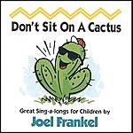 Joel Frankel Don't Sit On A Cactus