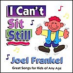 Joel Frankel I Can't Sit Still