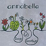 Annabella Songs Of Goodbye