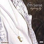 6th Sense Highing Fly