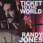 Randy Jones Ticket To The World