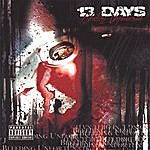 13 Days Bleeding Unfortunate