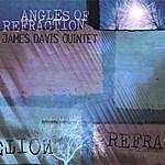 James Davis Angles Of Refraction
