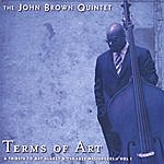 John Brown Terms Of Art - A Tribute To Art Blakey And The Jazz Messengers
