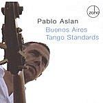 Pablo Aslan Buenos Aires Tango Standards